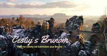 Brunovi kamoši cestujú: Českosaské Švajčiarsko v zime aj v lete