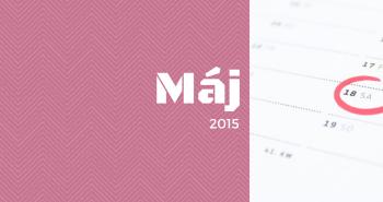 Uzávierka prihlášok v mesiaci MÁJ 2015