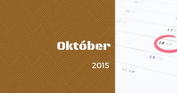 Uzávierka prihlášok v mesiaci OKTÓBER 2015