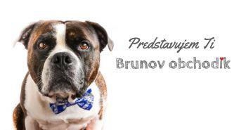 Brunov obchodík - z lásky ku psom